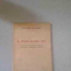 Libros: EL SINDICALISMO HOY. Lote 181624526
