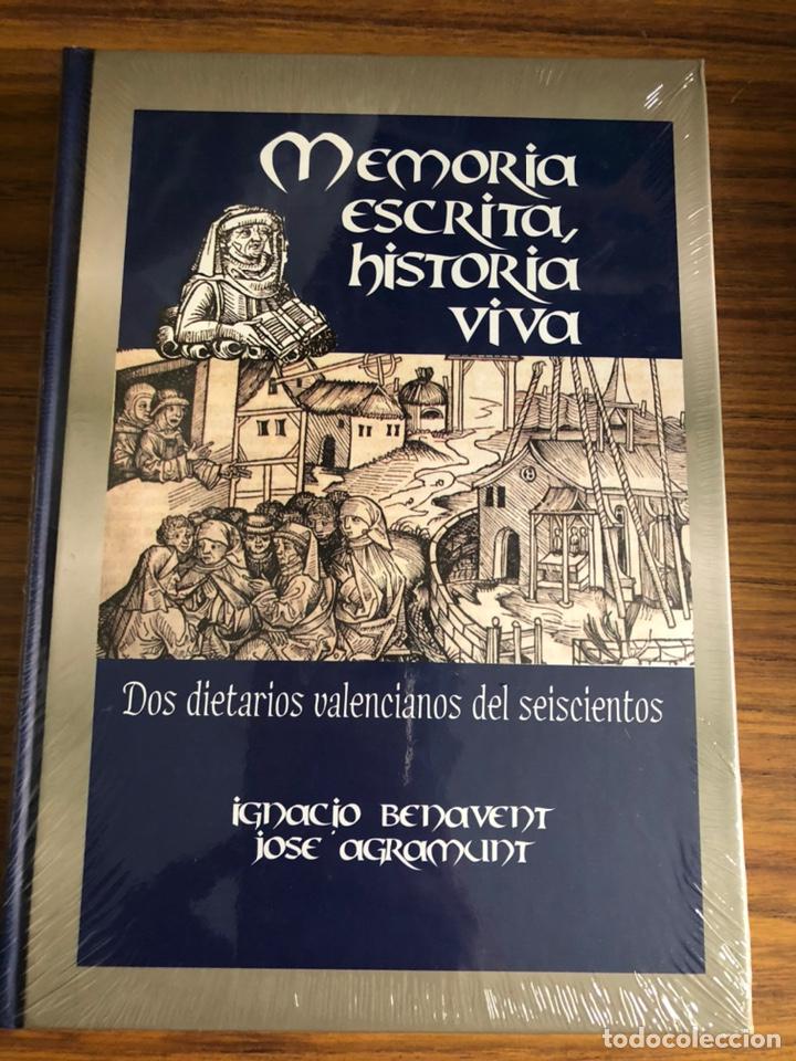 MEMORIA ESCRITA, HISTORIA VIVA: DOS DIETARIOS VALENCIANOS DEL SEISCIENTOS. (Libros Nuevos - Historia - Otros)