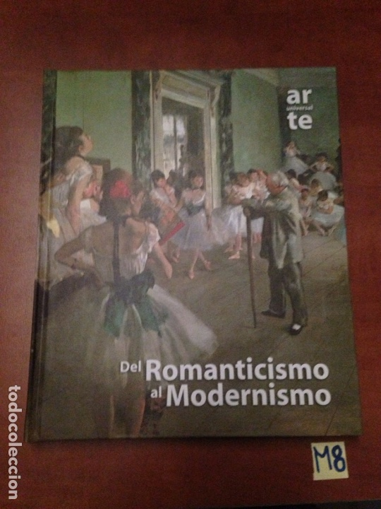 DEL ROMANTICISMO AL MODERNISMO (Libros Nuevos - Historia - Otros)