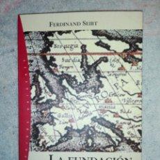 Libros: LA FUNDACION DE EUROPA. Lote 182424252