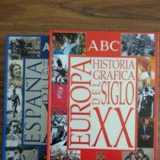 Libros: HISTORIA GRÁFICA DEL SIGLO XX DE ESPAÑA Y EUROPA.. Lote 183262957