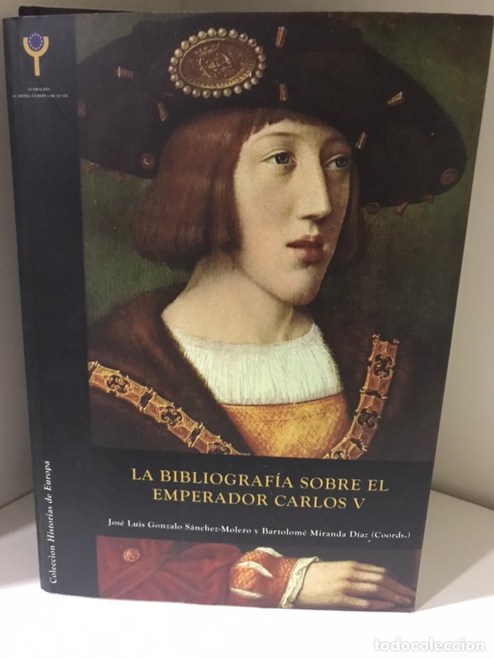 LA BIBLIOGRAFÍA SOBRE EL EMPERADOR CARLOS V (Libros Nuevos - Historia - Otros)