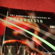 Libros: 101 EJERCICIOS DE DEFENSIVOS DE BALONCESTO. Lote 183582243