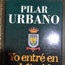 Libros: YO ENTRÉ EN EL CESID PILAR URBANO. Lote 183607831