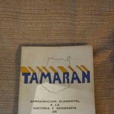 Libros: LIBRO TAMARAN APROXIMACIÓN ELEMENTAL A LA HISTORIA Y GEOGRAFÍA DE GRAN CANARIA 1977. Lote 183704070