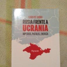 Libros: RUSIA FRENTE A UCRANIA, CARLOS TAIBO.. Lote 183746918