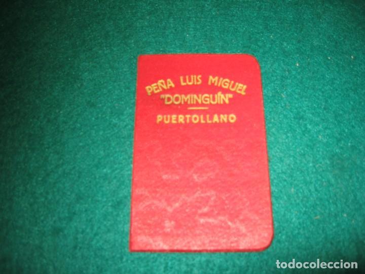 CARNET DE LA PEÑA LUIS MIGUEL DOMINGUIN, EN PUERTOLLANO (Libros Nuevos - Historia - Otros)