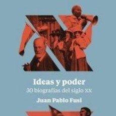Libros: IDEAS Y PODER, 300 BIOGRAFÍAS DEL SIGLO XX FUSI JUAN PABLO TURNER TRESCIENTAS VEINTE GASTOS GRATIS. Lote 186041065
