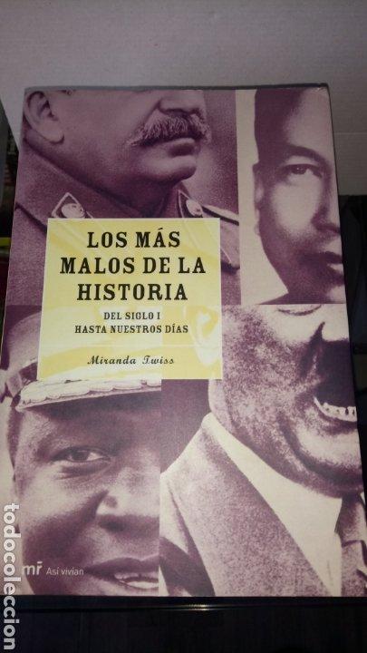 LIBRO LOS MÁS MALOS DE LA HISTORIA. MIRANDA TWISS. EDITORIAL MARTÍNEZ ROCA. AÑO 2003. (Libros Nuevos - Historia - Otros)