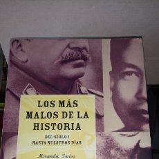 Libros: LIBRO LOS MÁS MALOS DE LA HISTORIA. MIRANDA TWISS. EDITORIAL MARTÍNEZ ROCA. AÑO 2003.. Lote 190685651