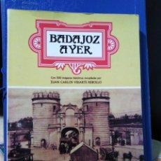 Libros: BADAJOZ AYER. Lote 191017785