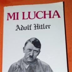 Libros: LIBRO MI LUCHA HITLER EDITORIAL ANTALBE, S.A. 1984. Lote 191159738