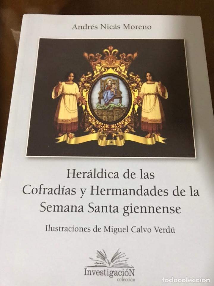 HERÁLDICA DE LAS COFRADÍAS Y HERMANDADES DE LA SEMANA SANTA GIENNENSE (Libros Nuevos - Historia - Otros)