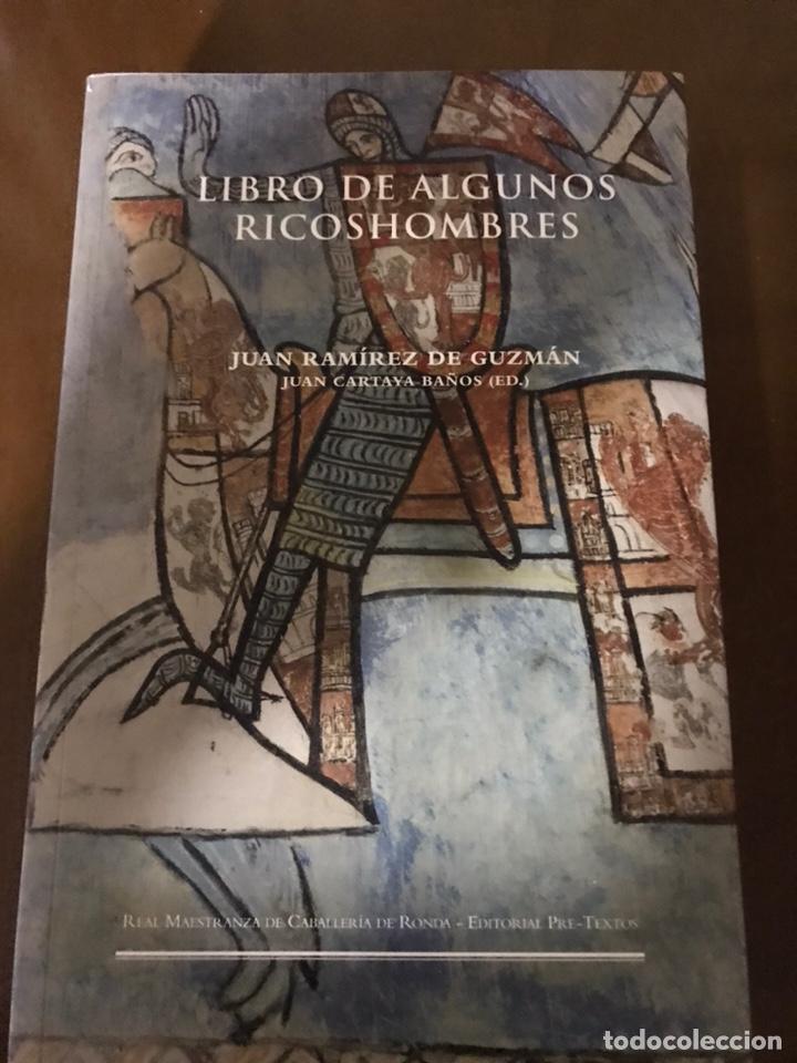 LIBRO DE ALGUNOS RICOSHOMBRES. JUAN RAMÍREZ DE GUZMÁN (Libros Nuevos - Historia - Otros)