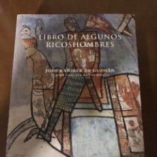 Libros: LIBRO DE ALGUNOS RICOSHOMBRES. JUAN RAMÍREZ DE GUZMÁN. Lote 191350135