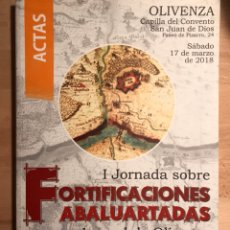 Libros: LIBRO. ACTAS DE LAS PRIMERAS JORNADAS ABALUARTADAS OLIVENZA-OLIVENÇA.. Lote 191537468