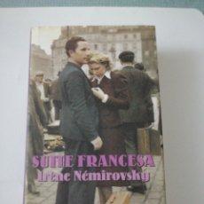 Libros: SUITE FRANCESA. IRENE NEMIROVSKY. Lote 191733351