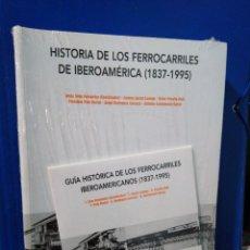 Libros: HISTORIA DE LOS FERROCARRILES DE IBEROAMERICA ( 1837-1995 ). Lote 192290195