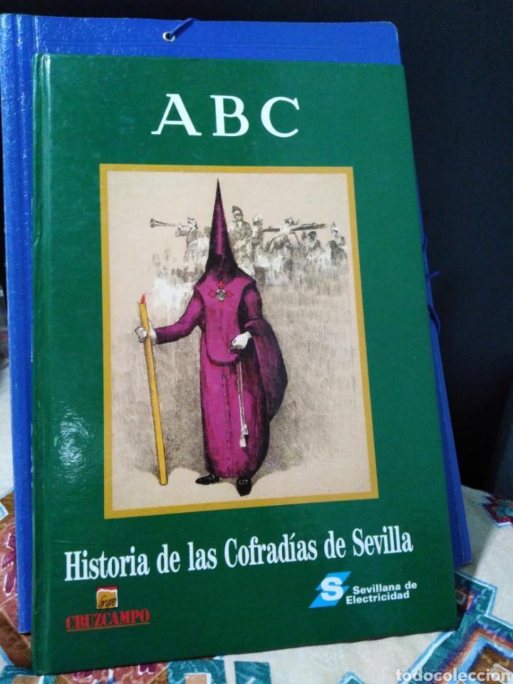 HISTORIA DE LAS COFRADÍAS DE SEVILLA ABC (Libros Nuevos - Historia - Otros)