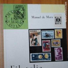 Livros: FILATELIA. MANUEL DE MORA. EDITORIAL DONCEL.1968. MUY BIEN ESTADO. Lote 192745265