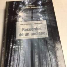 Libros: LIBRO - RECUERDOS DE UN ANCIANO - ANTONIO ALCALA GALIANO. Lote 193054256