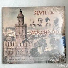 """Libros: """"SEVILLA Y LOS MACHADO"""". CATÁLOGO EXPOSICIÓN. PRECINTADO.. Lote 193973100"""
