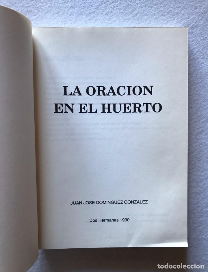 """Libros: SEMANA SANTA SEVILLA. DOS HERMANAS. """"LA ORACIÓN EN EL HUERTO"""" José Juan Domínguez González. 1990. - Foto 2 - 193990980"""