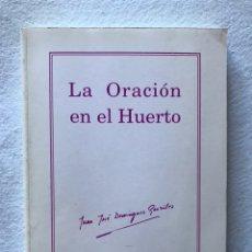 """Libros: SEMANA SANTA SEVILLA. DOS HERMANAS. """"LA ORACIÓN EN EL HUERTO"""" JOSÉ JUAN DOMÍNGUEZ GONZÁLEZ. 1990.. Lote 193990980"""