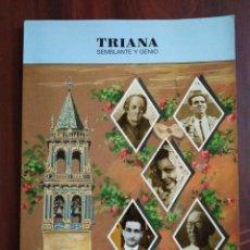 Libros: TRIANA SEMBLANTE Y GENIO. Lote 194129240