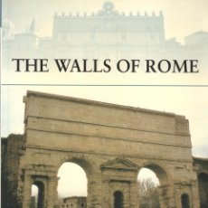 Libros: LIBRO OSPREY - SERIE FORTRESS - THE WALLS OF ROME - Nº 71. Lote 194585741