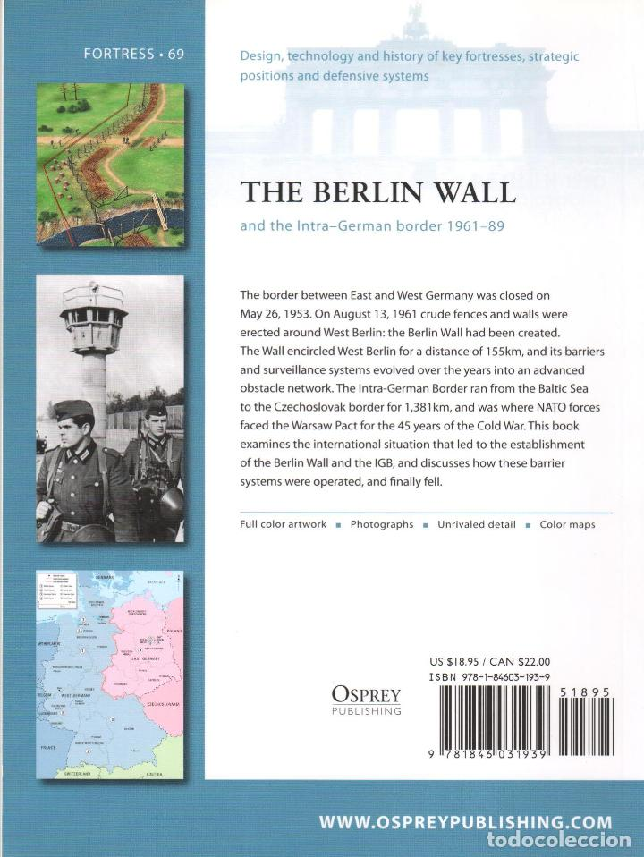 Libros: LIBRO OSPREY - SERIE FORTRESS - The Berlin Wall and Intra-German border 1961-89 - nº 69 - Foto 2 - 194586358