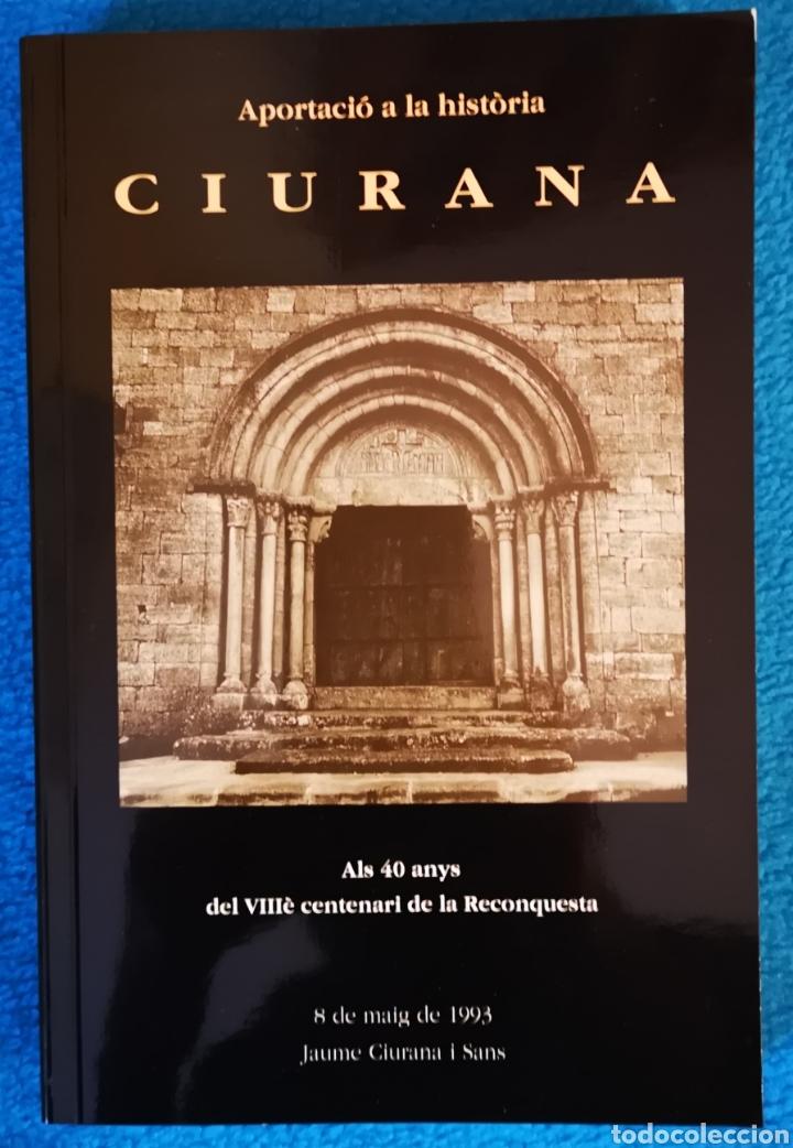 CIURANA - 1993 - JAUME CIURANA I SANS (Libros Nuevos - Historia - Otros)