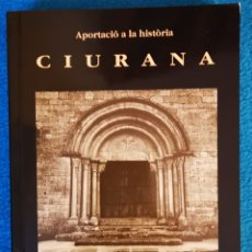 Libros: CIURANA - 1993 - JAUME CIURANA I SANS. Lote 194633156