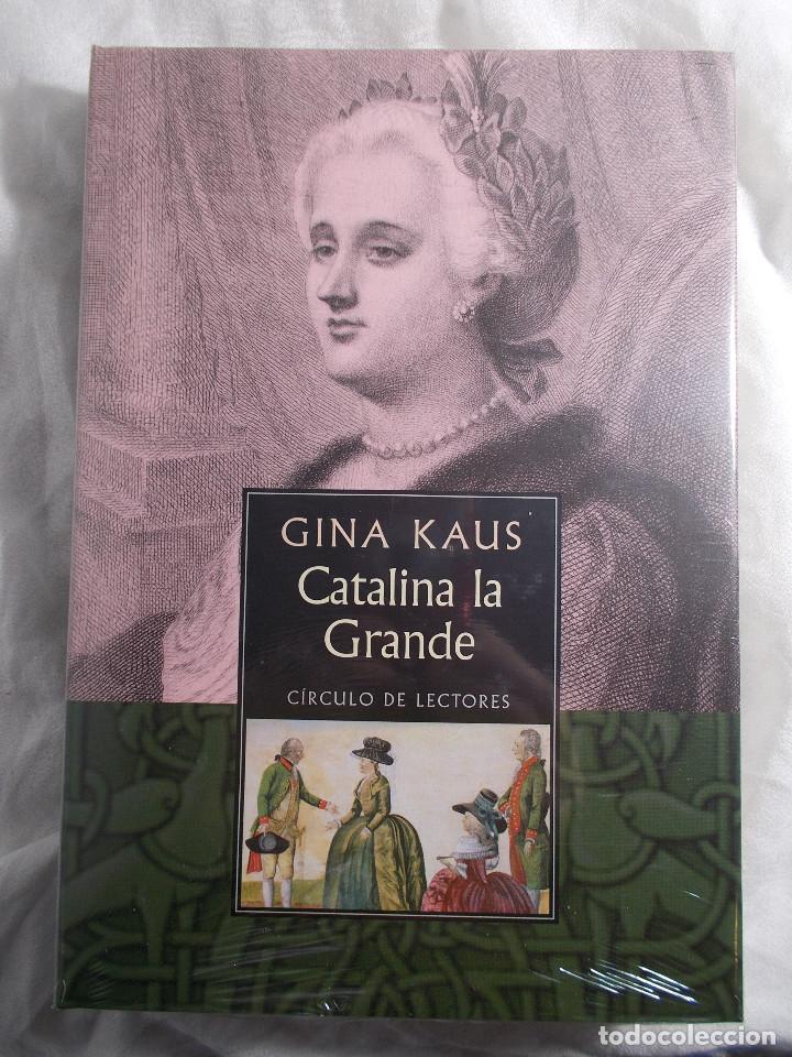 CATALINA LA GRANDE - GINA KAUS - EDICIÓN CÍRCULO DE LECTORES (Libros Nuevos - Historia - Otros)