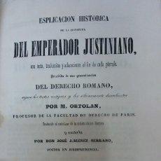 Libros: 29083 - ESPLICACION HISTORICA DE LA INSTITUTA DEL EMPERADOR ROMANO - POR M. ORTALAN - AÑO 1947. Lote 194747693