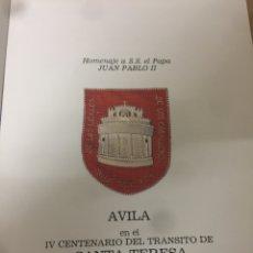 Libros: AVILA CENTENARIO SANTA TERESA DE JESUS . HOMENAJE SS JUAN PABLO II. Lote 194925658