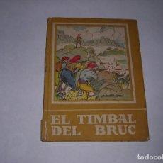 Libros: EL TIMBAL DEL BRUC. Lote 240370665