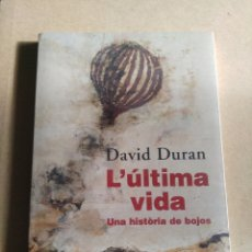 Libros: L' ÚLTIMA VIDA ( UNA HISTORIA DE BOJOS ). Lote 196567378