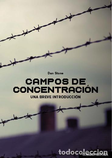 CAMPOS DE CONCENTRACIÓN. UNA BREVE INTRODUCCIÓN.DAN STONE (Libros Nuevos - Historia - Otros)