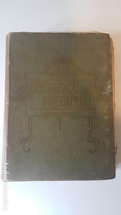 BLANCO Y NEGRO - HISTORIA DE ESPAÑA. 1907 - TOMO XVII (Libros Nuevos - Historia - Otros)