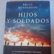 Libros: HIJOS Y SOLDADOS LA EXTRAORDINARIA HISTORIA DE LOS RITCHIE BOYS. ED. CRÍTICA. LIBRO NUEVO. Lote 198299833
