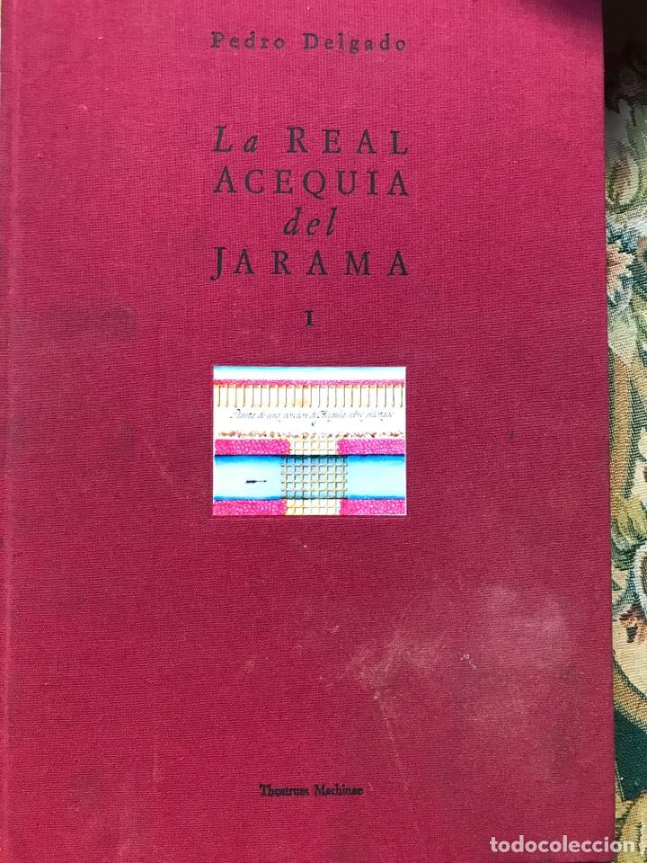 LA REAL ACEQUIA DEL JARAMA POR PEDRO DELGADO (Libros Nuevos - Historia - Otros)