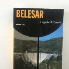 Libri: AFONSO EIRÉ. BELESAR, O ORGULLO DE ESPAÑA, LUGO GALICIA. Lote 200244172