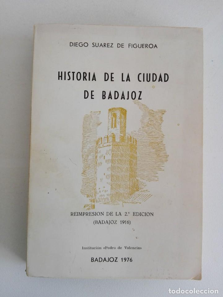 HISTORIA DE LA CIUDAD DE BADAJOZ (Libros Nuevos - Historia - Otros)
