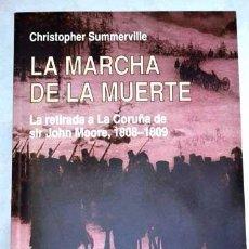Libros: LA MARCHA DE LA MUERTE (LA RETIRADA DE SIR JOHN MOORE A LA CORUÑA, 10808) POR C. SUMMERVILLE.. Lote 203053868