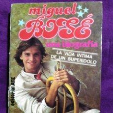 Libros: MIGUEL BOSÉ UNA BIOGRAFÍA.. FIRMADO.. POR MIGUEL BOSÉ. Lote 203836447