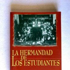 Libros: SEMANA SANTA SEVILLA. LA HERMANDAD DE LOS ESTUDIANTES. Lote 204537021