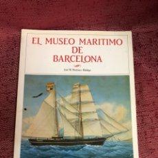 Libros: EL MUSEO MARÍTIMO DE BARCELONA. Lote 205394595