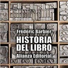 Libros: FRÉDÉRIC BARBIER - HISTORIA DEL LIBRO. Lote 206971588