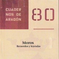Libros: MOROS. RECUERDOS Y LEYENDAS (ALBERTO NAVARRO GARCÍA) I.F.C. 2020. Lote 207012871